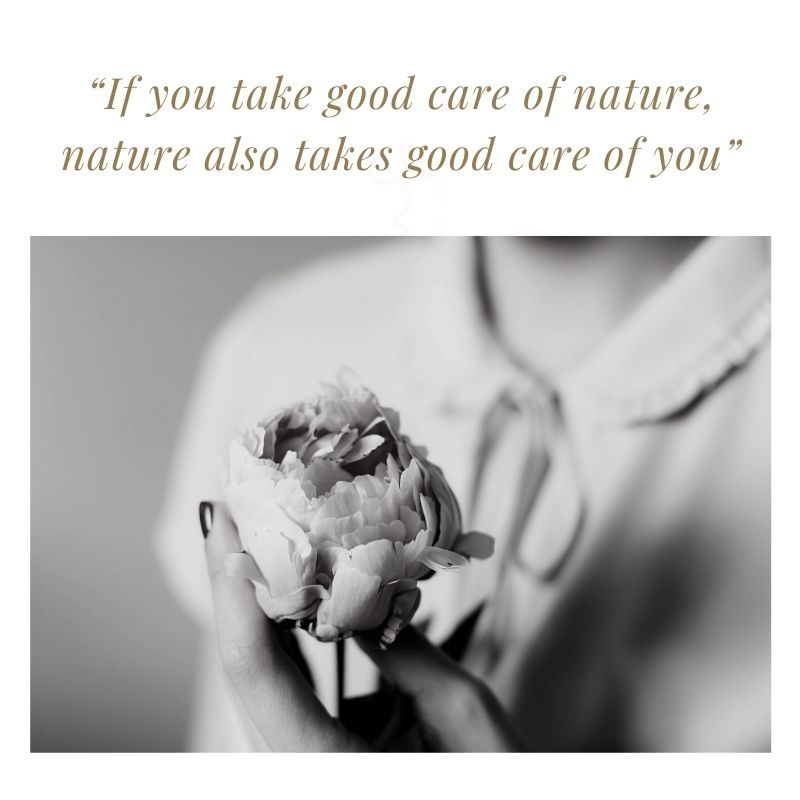 if you take good care of nature